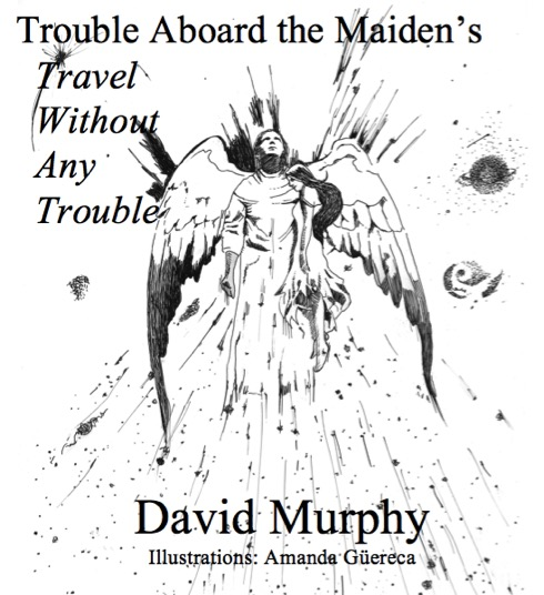 Trouble Aboard the Maiden's Travel Without Any Trouble - Sierra and David